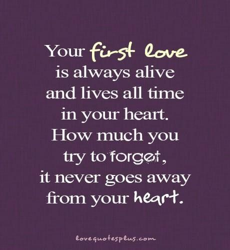 First Love Quotes Prepossessing First Love Quotes  Love Picture Quotes  Pinterest  Truths