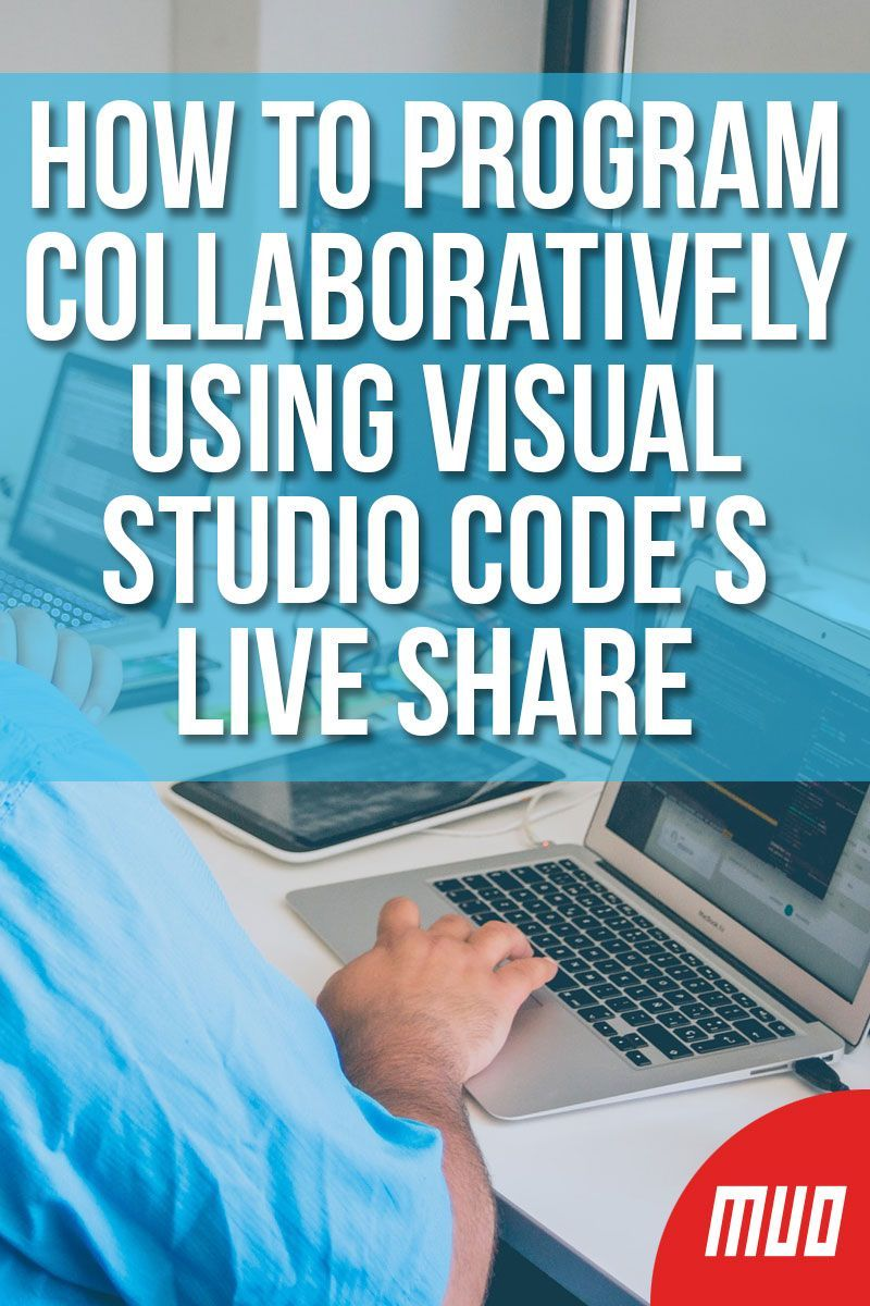 How to Program Collaboratively Using Visual Studio Code's