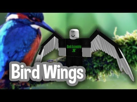 21 Roblox Script Showcase Episode 1246 Bird Wings Youtube With Images Bird Wings Roblox