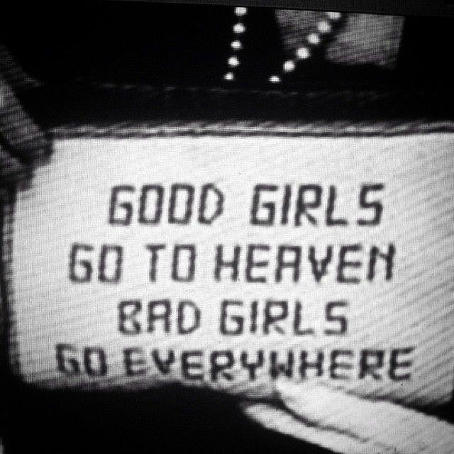 Good Girls Vs Bad Girls Quotes Citas Fraces Sreslobowtf Teen