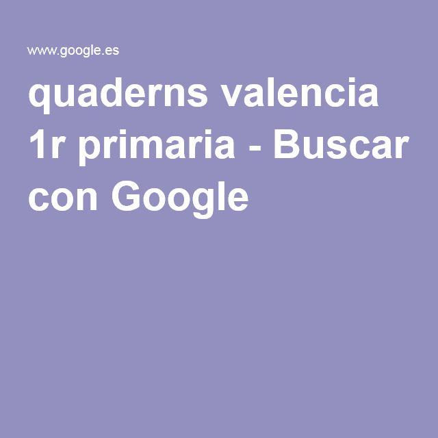 quaderns valencia 1r primaria - Buscar con Google