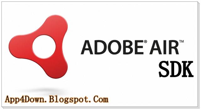 Adobe AIR SDK 18 0 0 180 For Windows Latest Version Download