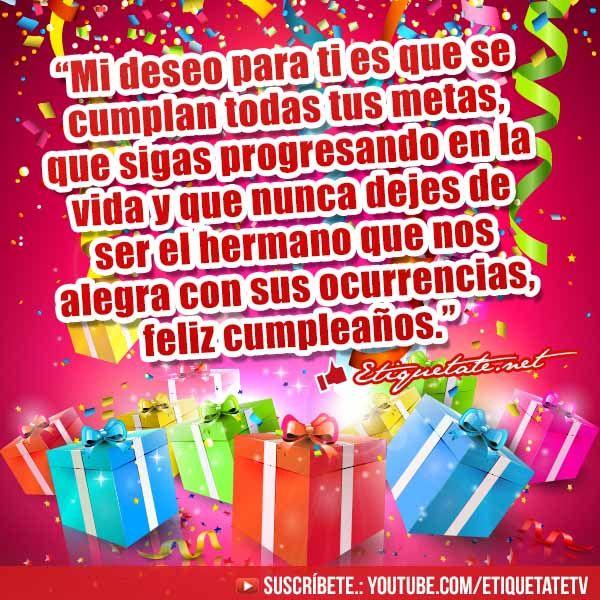 Estupendas Tarjetas de Cumpleaños para un hermano VER EN http  etiquetate net estupendas