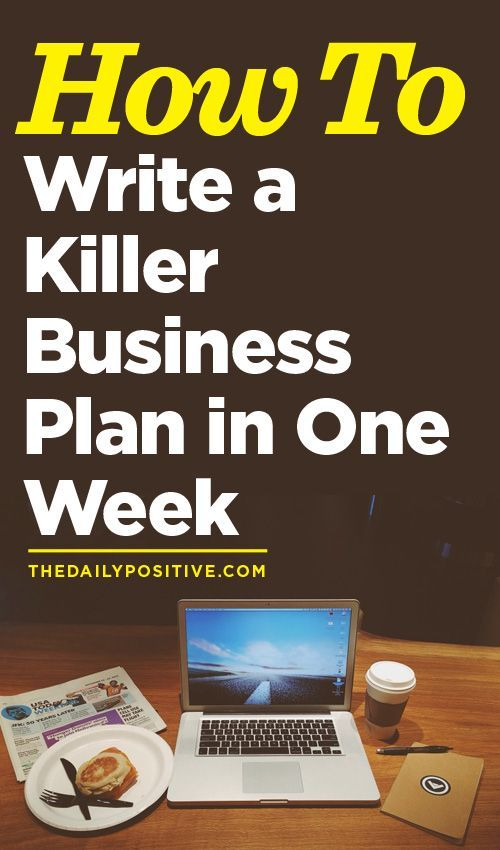 How To Write A Killer Business Plan In One Week  Plan Plan