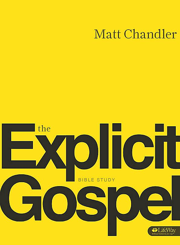 the explicit gospel member book chandler matt lifeway rh pinterest com Matt Chandler Bible Study Matt Chandler the Village