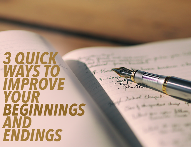 How to Begin a Story: 3 Quick Ways to Improve Beginnings and