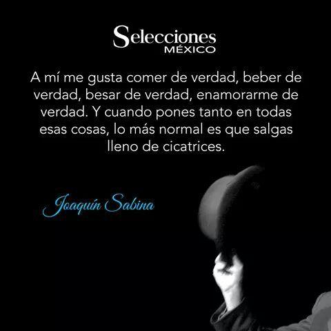 Verdad... Joaquin Sabina