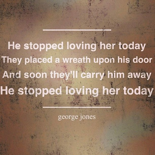 George Jones He Stopped Loving Her Today Rip With Your Tammy