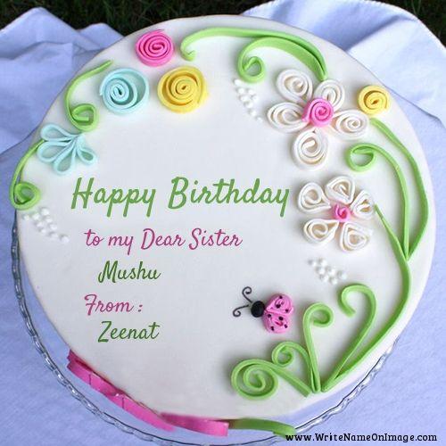 Write Name on Birthday wishes cake for Sister zeenat Pinterest