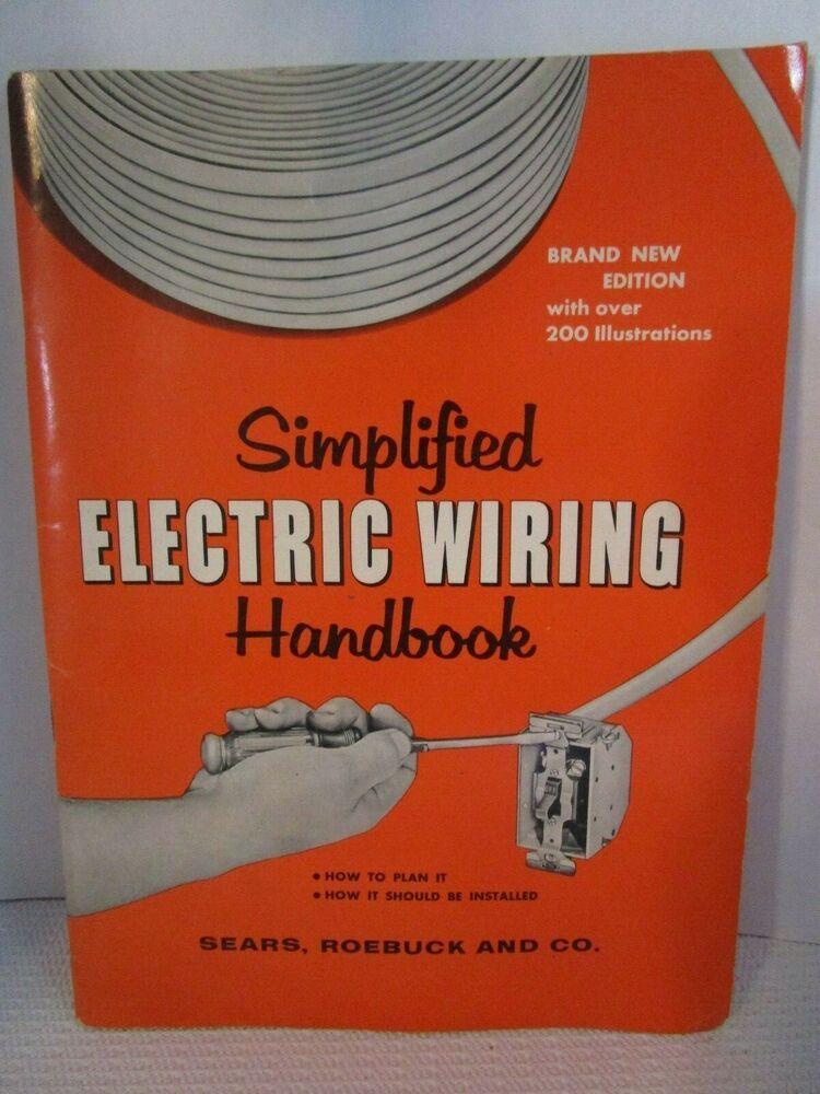 Sears  Roebuck Simplified Electrical Wiring 1957 Diy