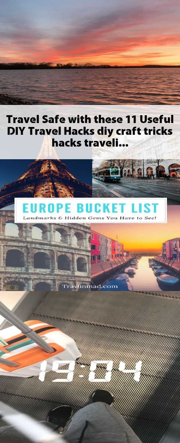 Travel Safe with these 11 Useful DIY Travel Hacks