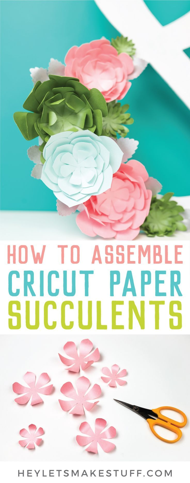 How to Make Paper Succulents with Your Cricut #paperprojects