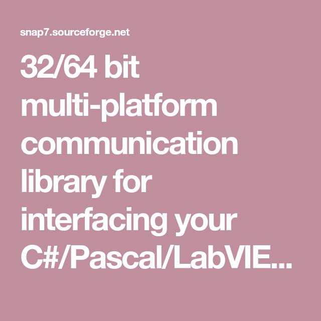 32/64 bit multi-platform communication library for