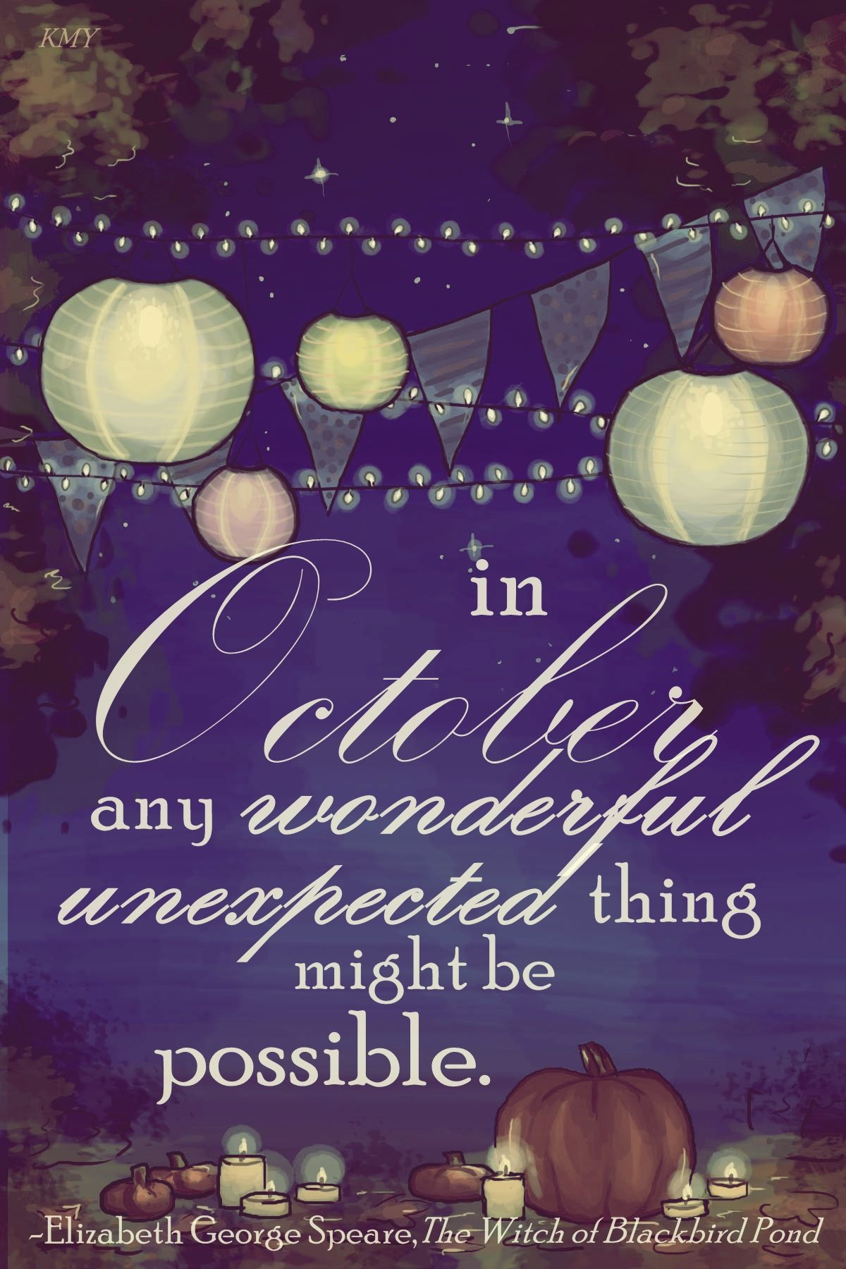 In October Any Wonderful Unexpected Thing Might Be
