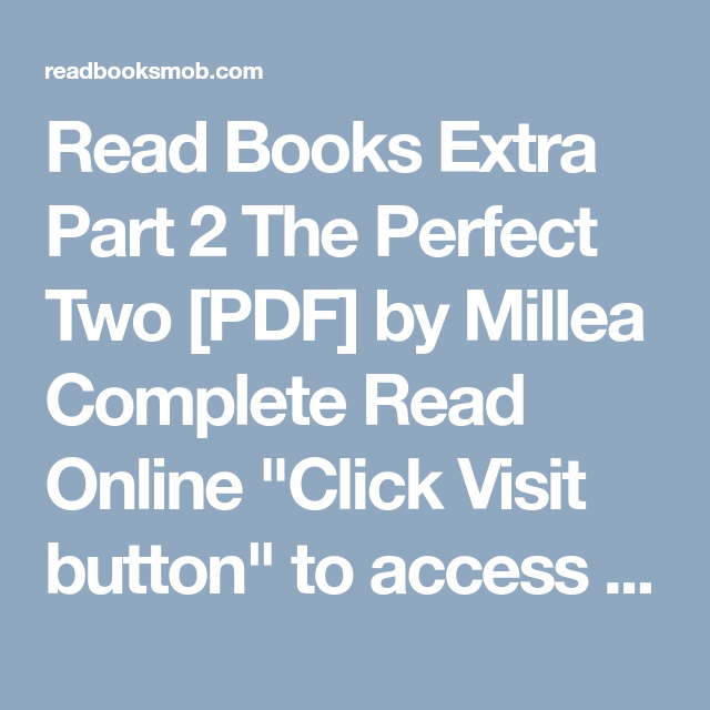 Read books extra part 2 the perfect two pdf by millea complete read books extra part 2 the perfect two pdf by millea complete read online fandeluxe Choice Image