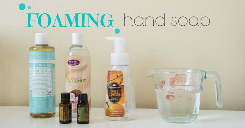 It S So Easy To Make Your Own Foaming Hand Soap This Recipe Is