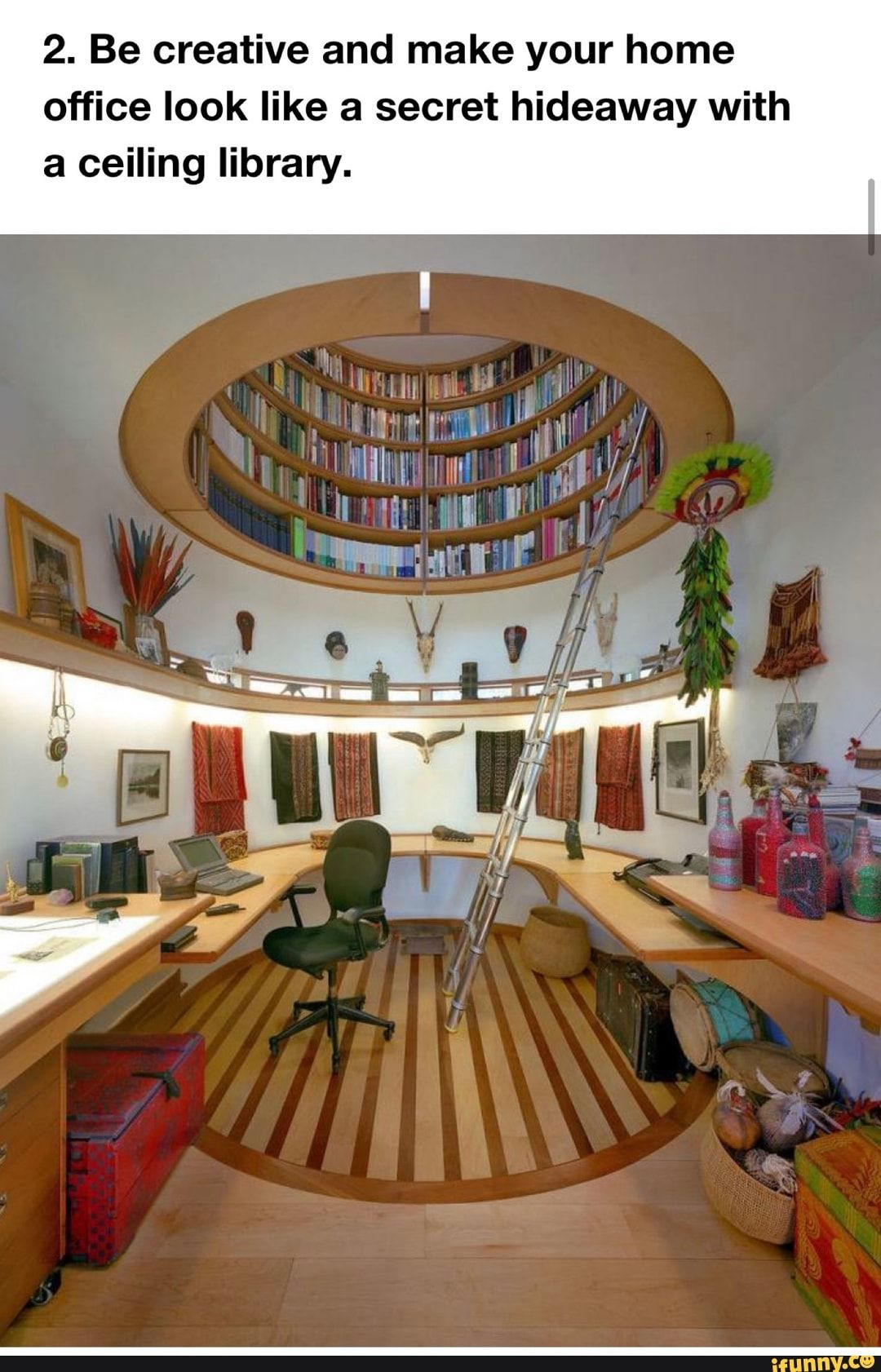 2 Be Creative And Make Your Home Office Look Like A Secret Hideaway With A Ceiling Library Ifunny In 2020 Home Library Design Contemporary Office Design Custom Home Designs