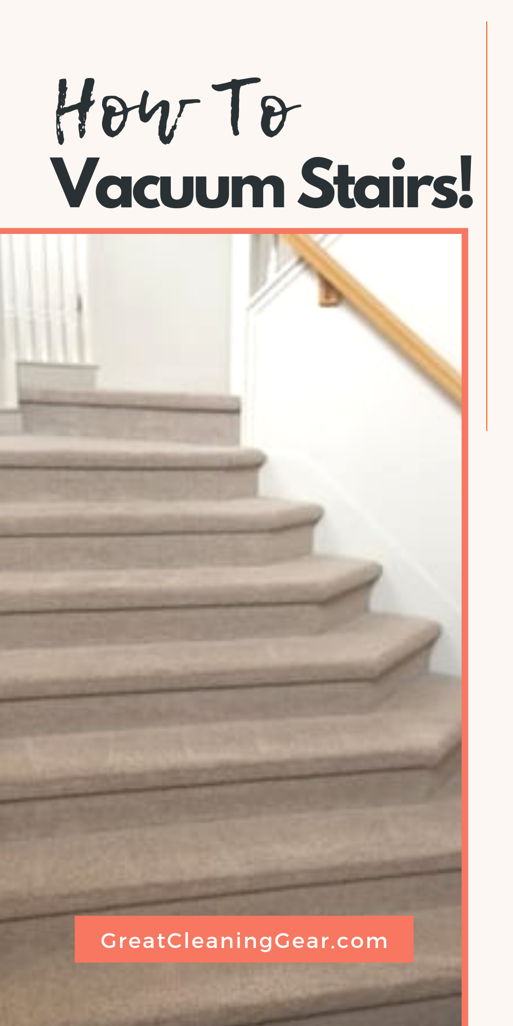 The Best Way To Vacuum Stairs Vacuums Best Upright