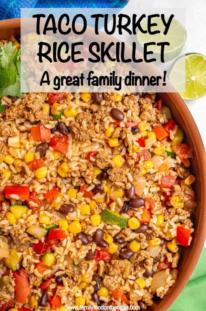 Turkey taco rice skillet - Family Food on the Table
