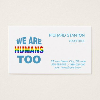 We Are Humans Too Business Card Office Ideas Diy Customize Special