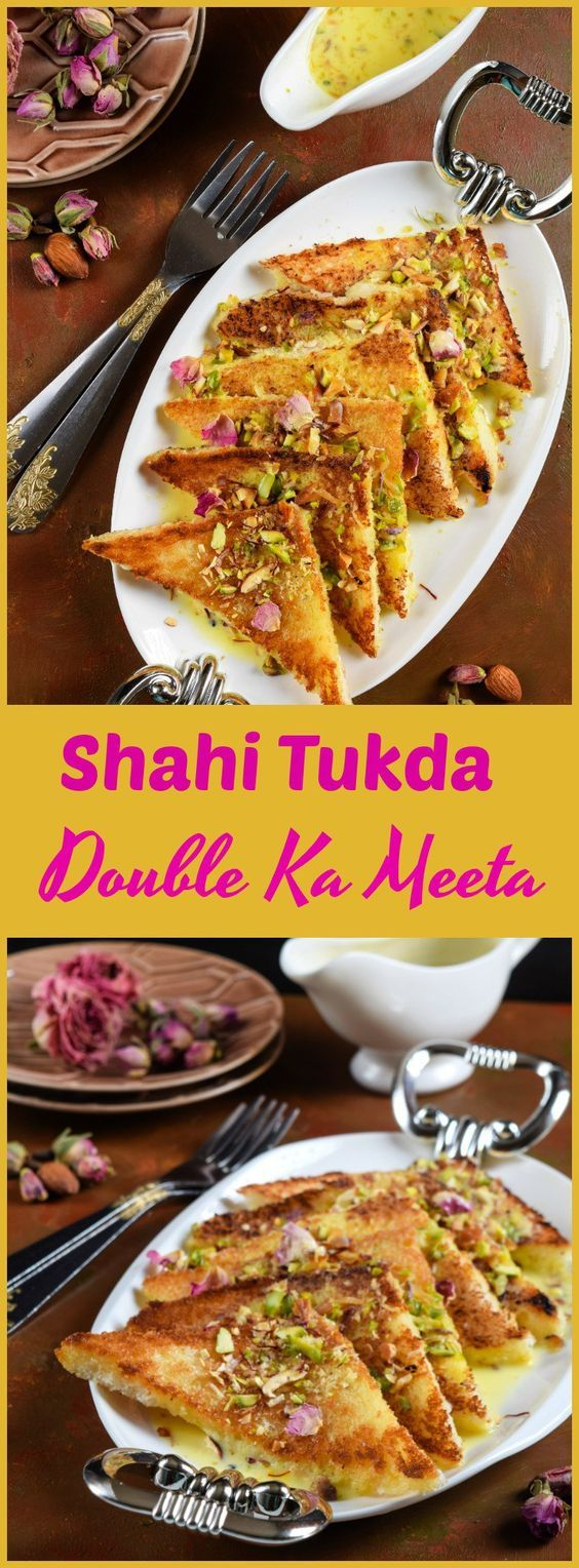 Shahi Tukda Shahi Tukda Recipe Recipes Vegetarian Recipes