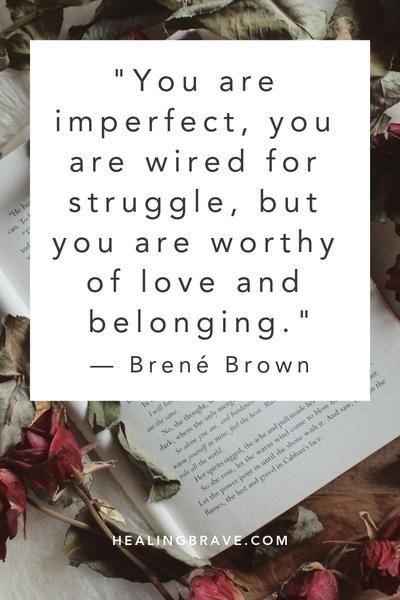 These 25 Brené Brown Quotes Will Give You Courage to Love