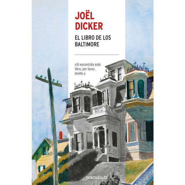El libro de los Baltimore-Joel Dicker. «Si encontráis este libro ...