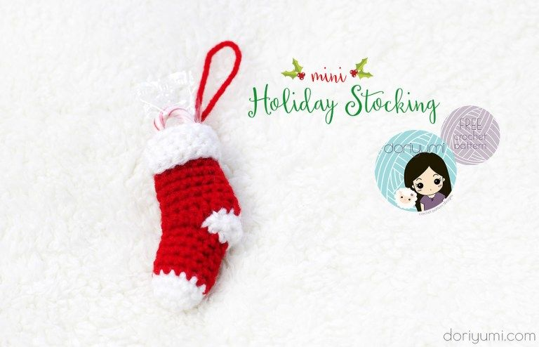 Mini Holiday Stocking - free crochet pattern by DORIYUMI | Free ...