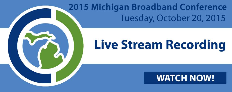 Increasing Broadband Access and Use Broadband, Michigan