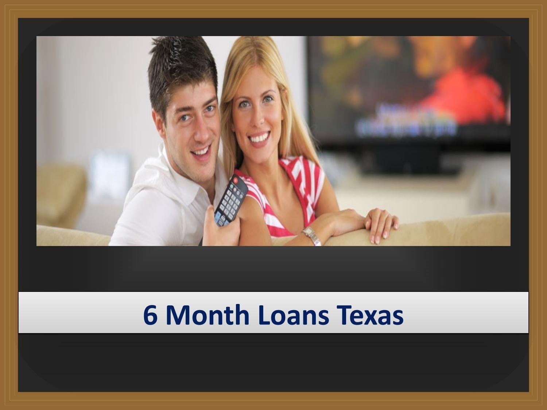 6 Month Loans Texas Avail 500 Loans No Credit Checks