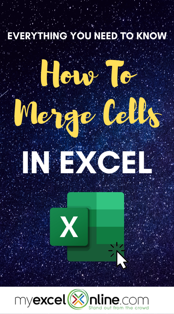 How To Merge Cells In Excel Ultimate Guide Excel Formula Excel Tutorials Microsoft Excel Tutorial