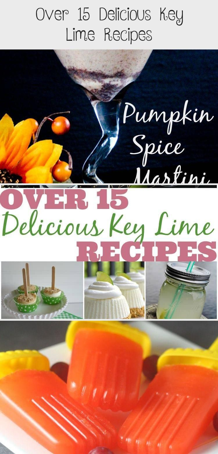 Photo of Over 15 Delicious Key Lime Recipes – Meat Recipes
