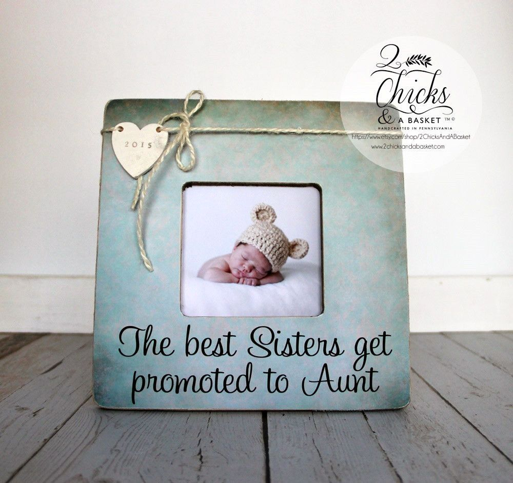 The Best Sisters Get Promoted To Aunt Personalized Picture Frame ...