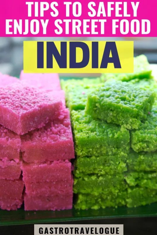 HOW TO ENJOY STREET FOOD IN INDIA SAFELY  Gastrotravelogue Top tips to avoid getting sick in India