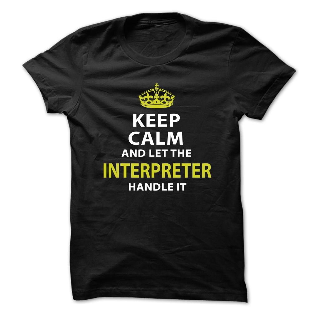 Love being — INTERPRETER T Shirt, Hoodie, Sweatshirts - customized shirts #Men #Tees