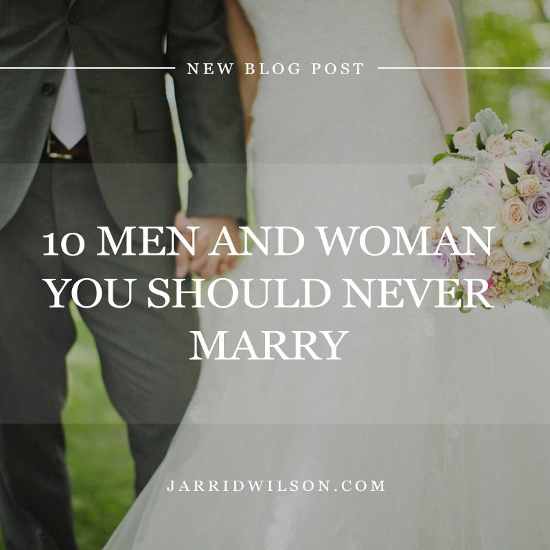 10 Men And Women You Should Never Marry (With images
