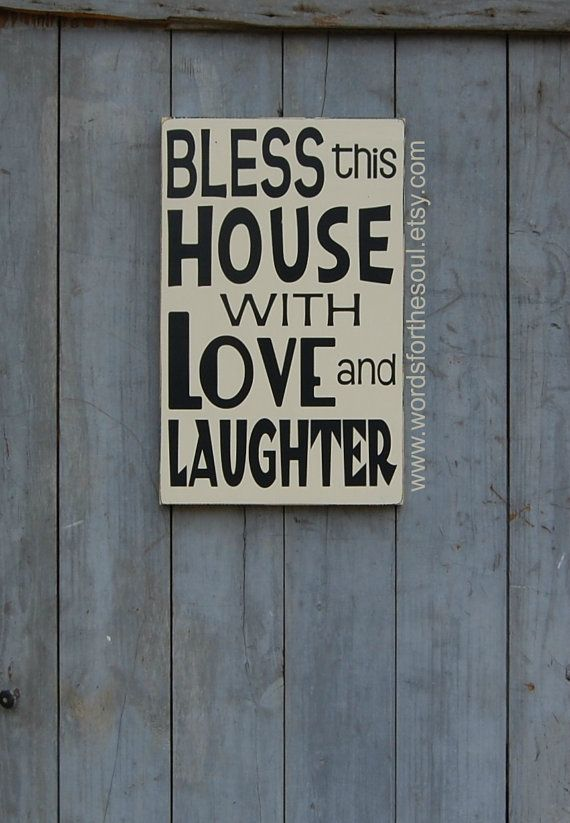 BLESS This House with LOVE and Laughter by WordsForTheSoul on Etsy