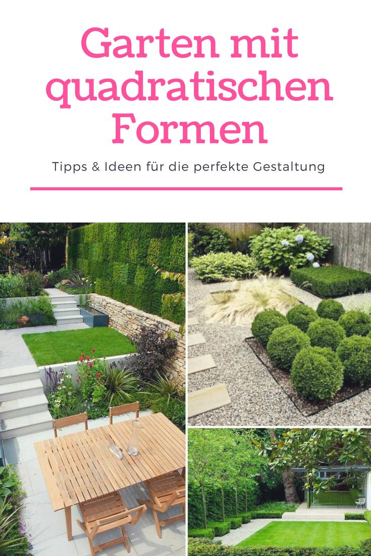 Entweder Sie Besitzen Bereits Einen Quadratischen Garten Und Fuhren Diese Geometrische Form Fur Alle Einzelnen Element Garten Gartengestaltung Garten Gestalten