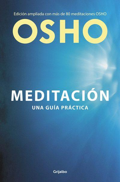 Osho Meditación: Una Guia Práctica