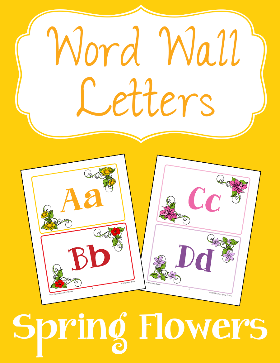 Word Wall Letters: Spring Flowers from Warm Hearts Publishing ...