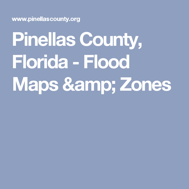 Pinellas County Florida Flood Maps Amp Zones Flood Map