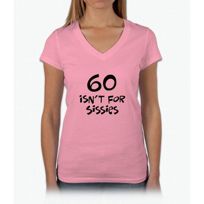 60th Birthday Sissy Womens V-Neck T-Shirt