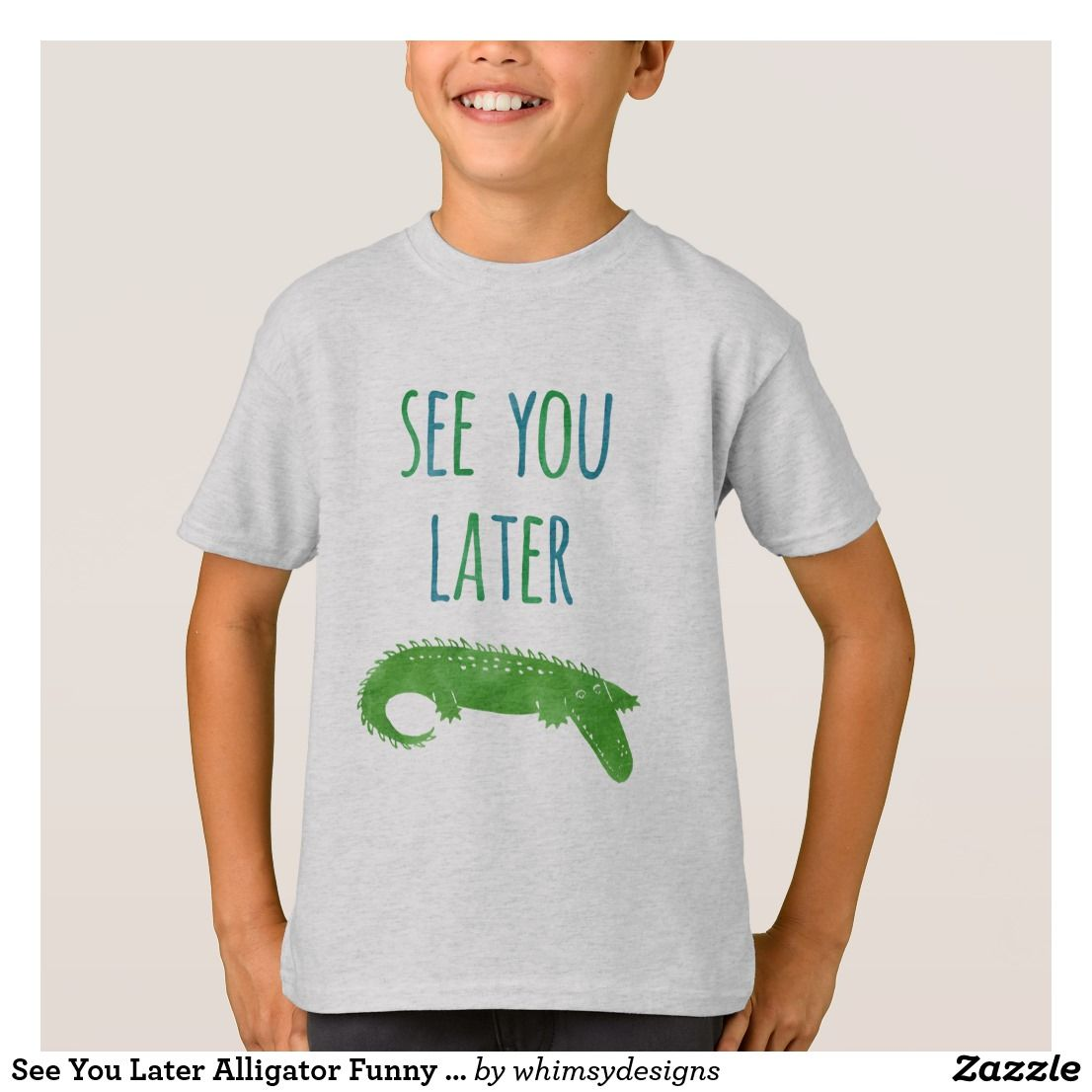 See You Later Alligator Funny Kids T Shirt