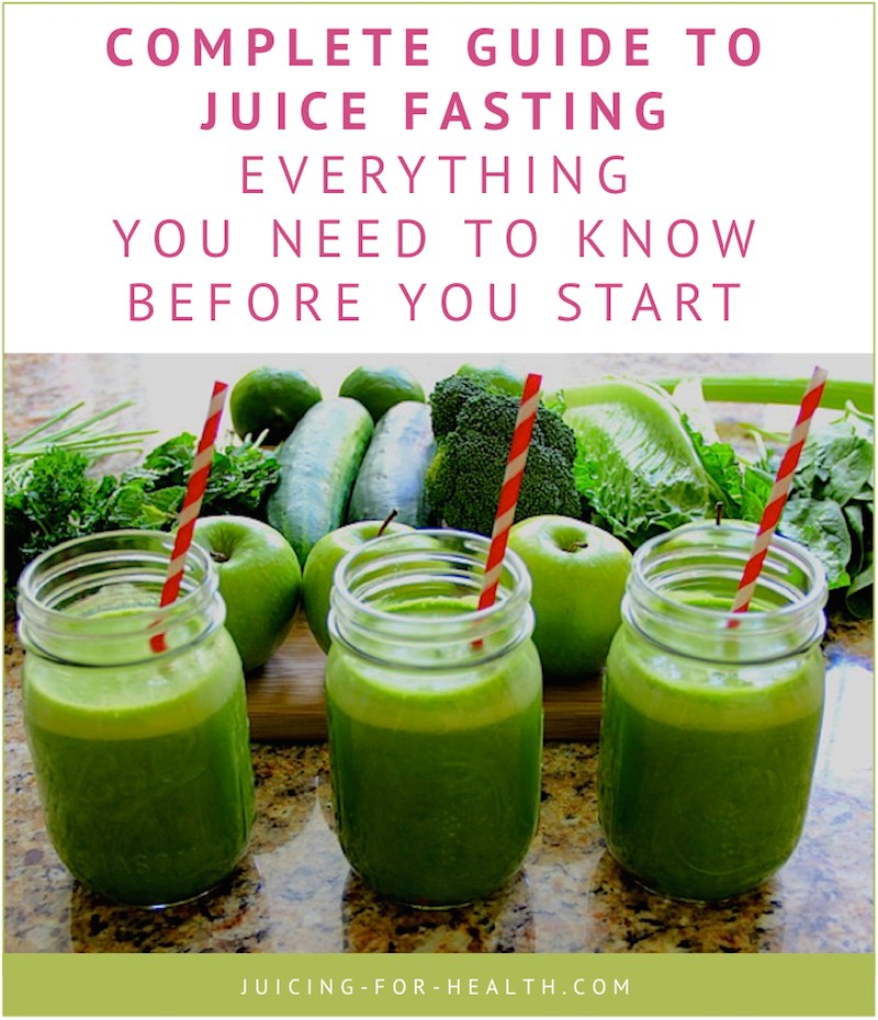 Juice Fasting - The Complete Guide On What You Need To Know #juicefast