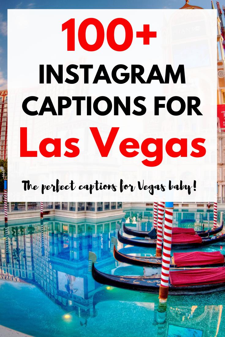 100 Las Vegas Quotes For Inspiring Instagram Captions Las Vegas Quotes Vegas Quotes Instagram Captions