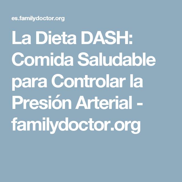 La Dieta DASH: Comida Saludable para Controlar la Presión..