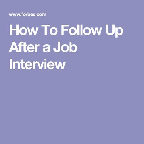 How To Follow Up After a Job Interview Job interviews - follow up after interview