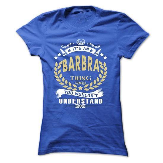 Its a BARBRA Thing- T Shirt, Hoodie, Hoodies, Year,Name - #black shirt #hoodie dress. TRY => https://www.sunfrog.com/Names/Its-a-BARBRA-Thing-T-Shirt-Hoodie-Hoodies-YearName-Birthday-Ladies.html?68278