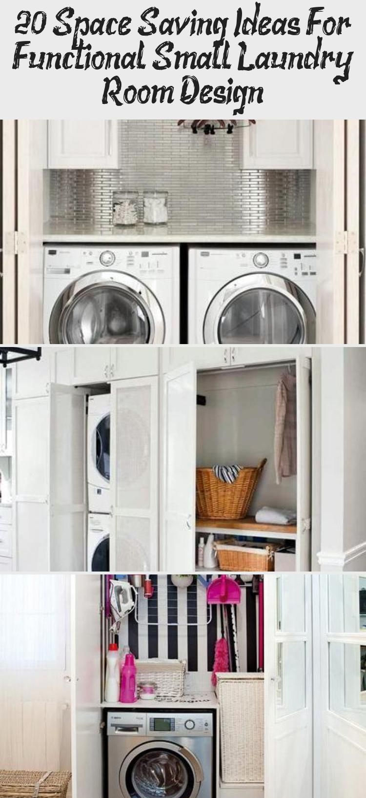 20 Space Saving Ideas For Functional Small Laundry Room Design Ideas Small Laundry Small Laundry Room Small Laundry Rooms