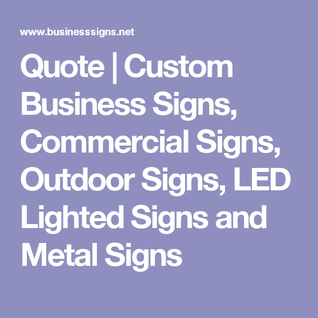 Quote custom business signs commercial signs outdoor signs led explora signos al aire libre y mucho ms aloadofball Images